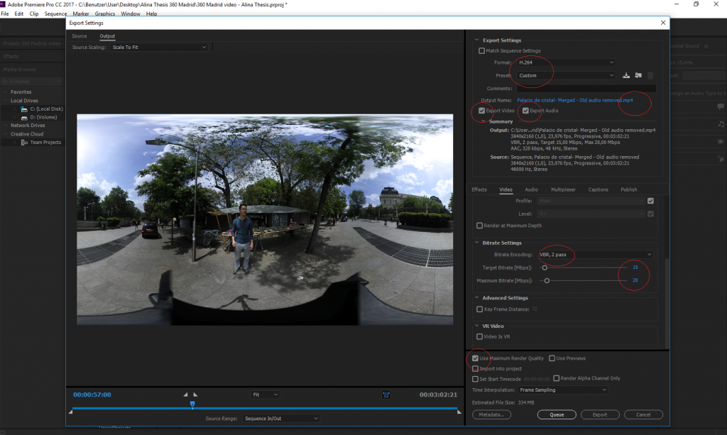 Editing of the 360-degree footage.